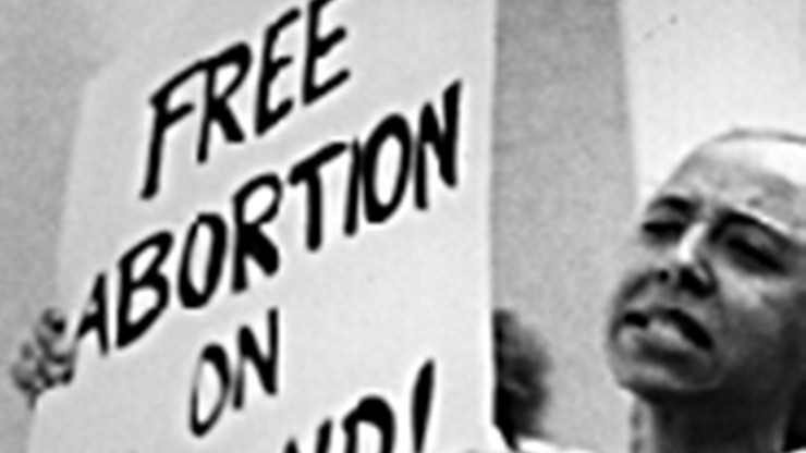With a Vengeance: The Fight for Reproductive Freedom