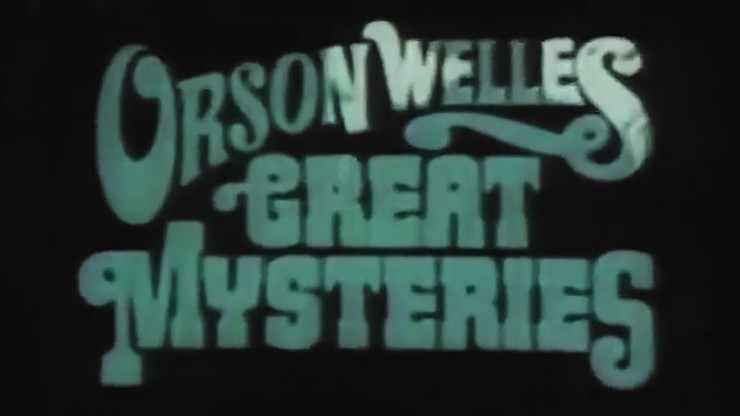 Orson Welles Great Mysteries