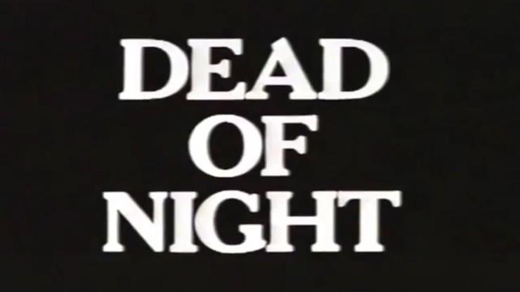 Dead of Night: Death Cancels All Debts