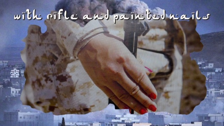 """""""To the Women Soldiers of Kobani & Damascus""""."""