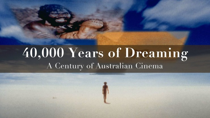 40,000 Years of Dreaming