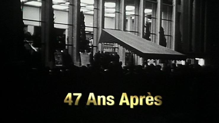 47 Ans Après